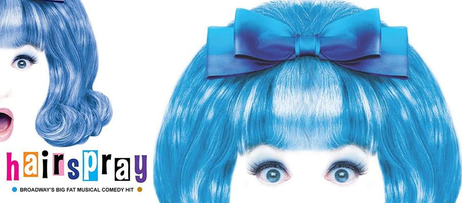 Hairspray at Winspear Opera House