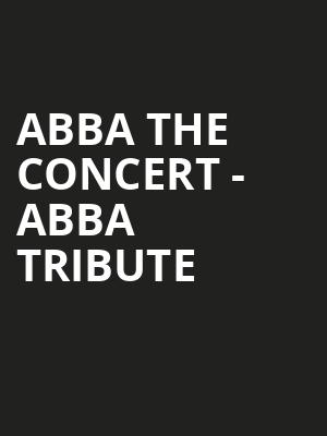 ABBA The Concert - ABBA Tribute at Annette Strauss Square