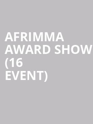Afrimma Award Show (16+ Event) at The Bomb Factory