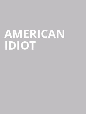 American%20Idiot at Winspear Opera House