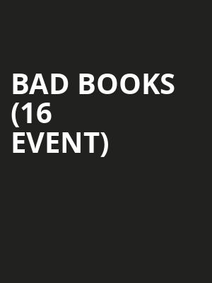 Bad Books (16+ Event) at Gas Monkey Bar N' Grill