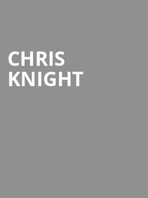 Chris Knight at Granada Theater