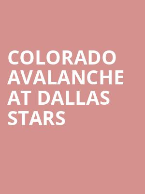 Colorado Avalanche at Dallas Stars at American Airlines Center