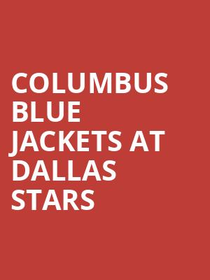 Columbus Blue Jackets at Dallas Stars at American Airlines Center