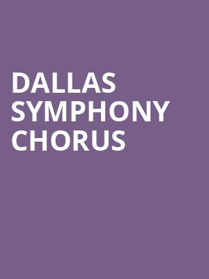 Dallas Symphony Chorus at Meyerson Symphony Center