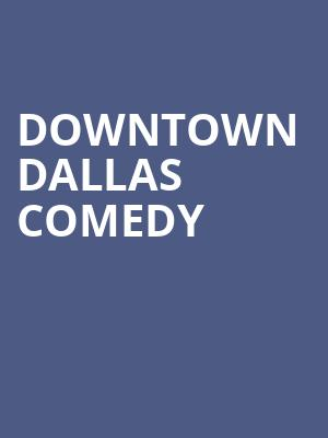 Downtown Dallas Comedy at Clarence Muse Cafe Theater