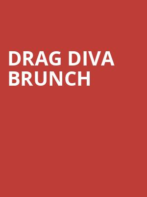 Drag Diva Brunch at House of Blues