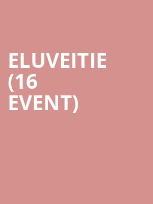Eluveitie (16+ Event) at Gas Monkey Bar n Grill