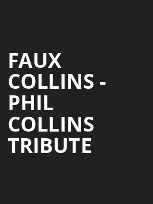 Faux Collins - Phil Collins Tribute at House of Blues