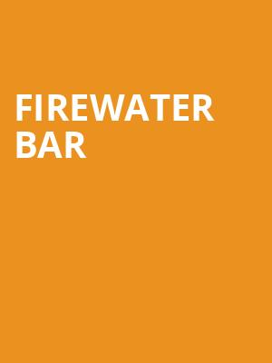 Firewater Bar & Grill is no more