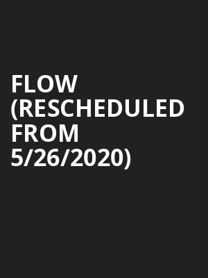 Flow (Rescheduled from 5/26/2020) at Canton Hall