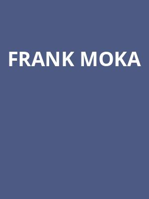 Frank Moka at Clarence Muse Cafe Theater