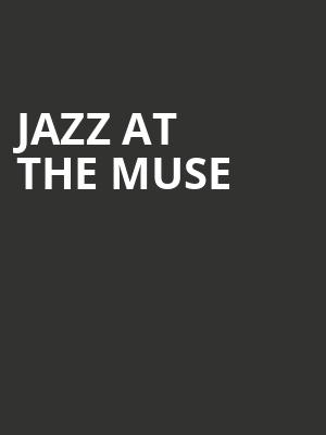 Jazz At The Muse at Clarence Muse Cafe Theater