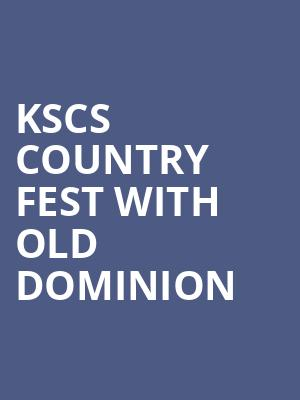KSCS Country Fest with Old Dominion at Verizon Theatre