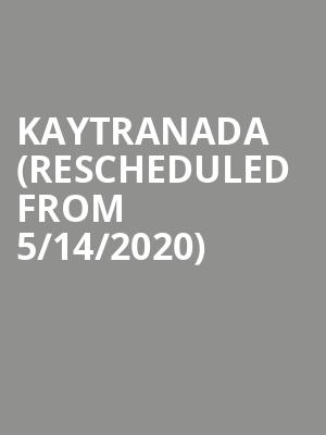 Kaytranada (Rescheduled from 5/14/2020) at The Bomb Factory