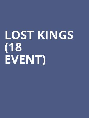 Lost Kings (18+ Event) at Stereo Live Dallas