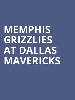Memphis Grizzlies at Dallas Mavericks at American Airlines Center