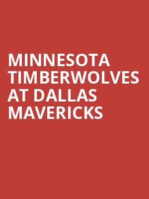 Minnesota Timberwolves at Dallas Mavericks at American Airlines Center