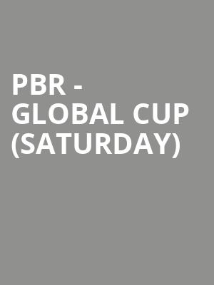 PBR - Global Cup (Saturday) at AT&T Stadium