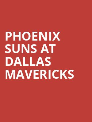 Phoenix Suns at Dallas Mavericks at American Airlines Center