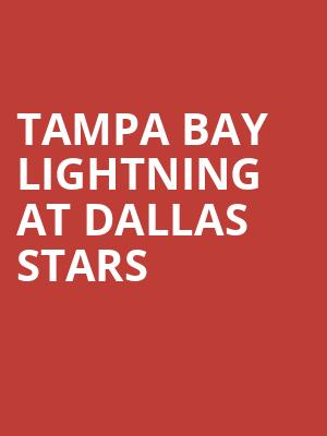 Tampa Bay Lightning at Dallas Stars at American Airlines Center