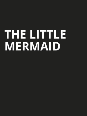 The Little Mermaid at Geppettos' Theater