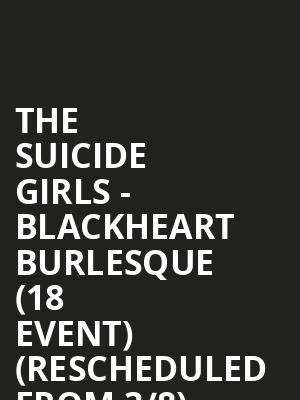The Suicide Girls - Blackheart Burlesque (18+ Event) (Rescheduled from 3/8) at Gas Monkey Live