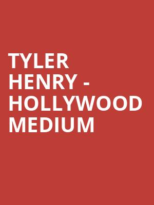 Tyler Henry - Hollywood Medium at Majestic Theater
