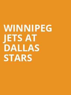 Winnipeg Jets at Dallas Stars at American Airlines Center