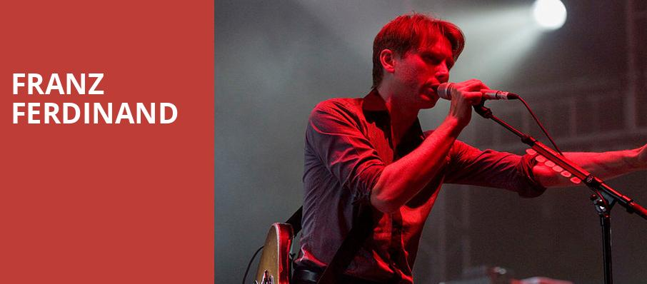 Franz Ferdinand, House of Blues, Dallas