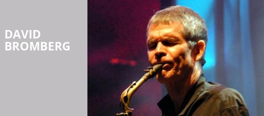 David Bromberg, The Kessler, Dallas