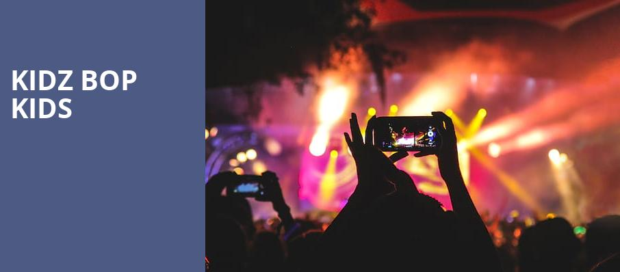 Kidz Bop Kids, Pavilion at the Music Factory, Dallas