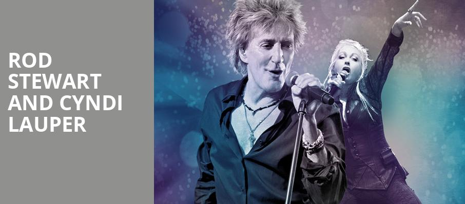 Rod Stewart and Cyndi Lauper, Verizon Theatre, Dallas