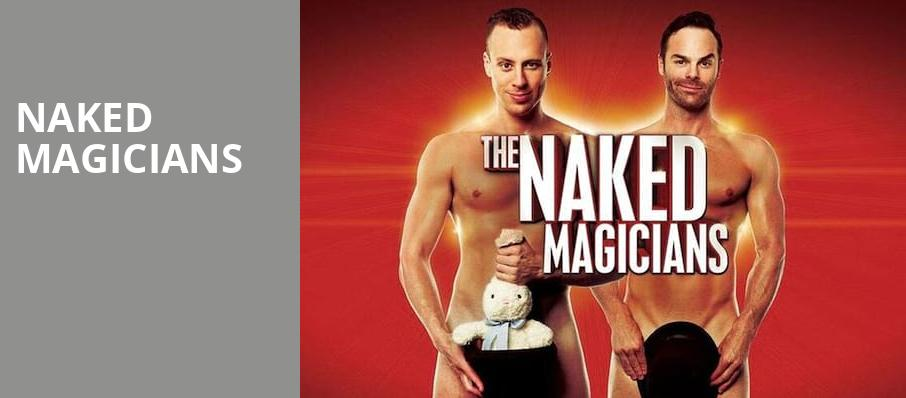 Naked Magicians, House of Blues, Dallas