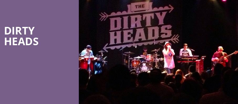 Dirty Heads, The Bomb Factory, Dallas