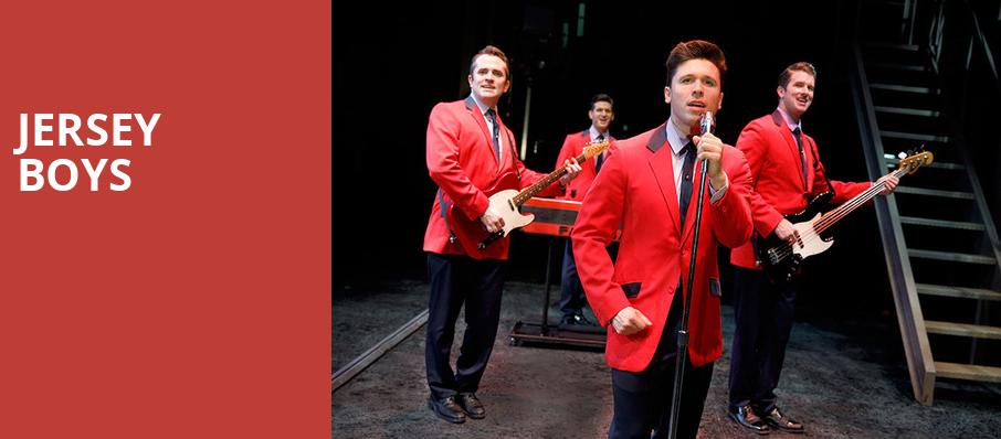 Jersey Boys, Winspear Opera House, Dallas