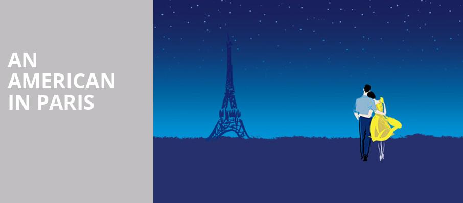 An American in Paris, Winspear Opera House, Dallas