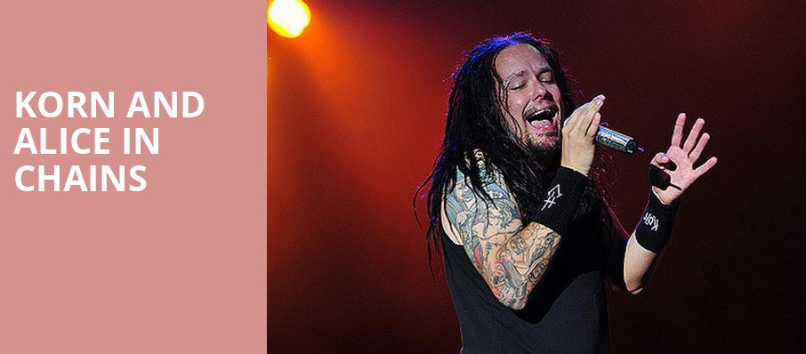 Korn and Alice in Chains, Dos Equis Pavilion, Dallas