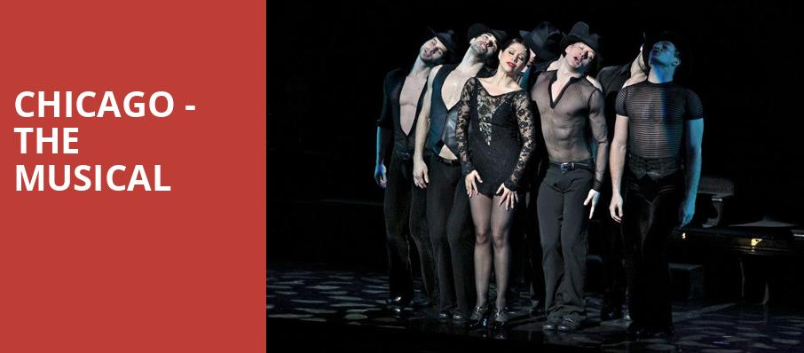 Chicago The Musical, Winspear Opera House, Dallas