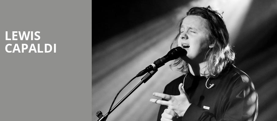 Lewis Capaldi, Granada Theater, Dallas