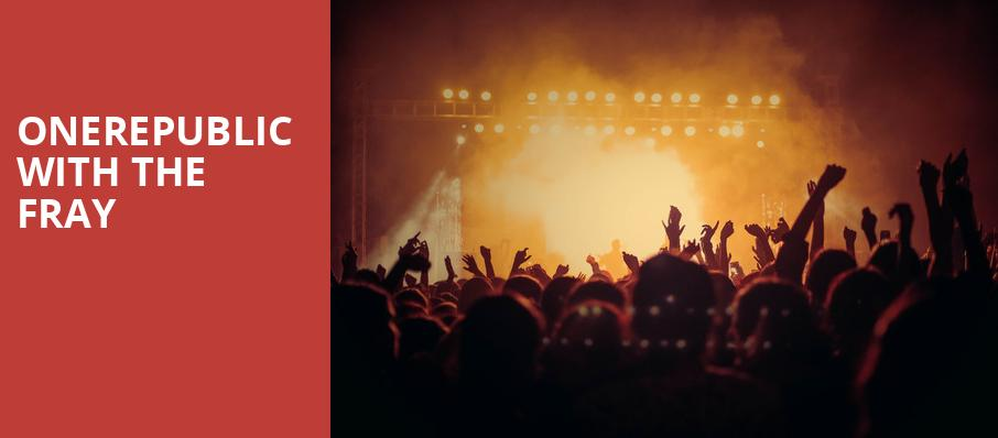 OneRepublic with The Fray, Toyota Stadium, Dallas