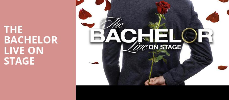 The Bachelor Live On Stage, Verizon Theatre, Dallas