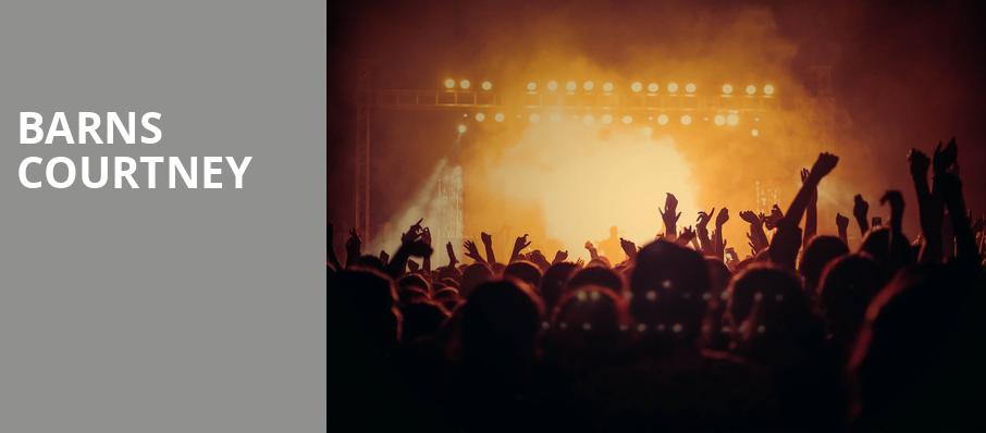 Barns Courtney, House of Blues, Dallas