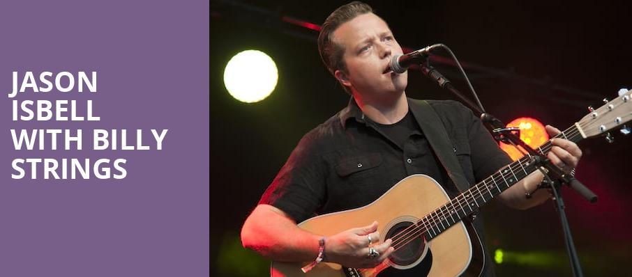 Jason Isbell with Billy Strings, The Bomb Factory, Dallas
