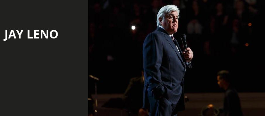 Jay Leno, Verizon Theatre, Dallas