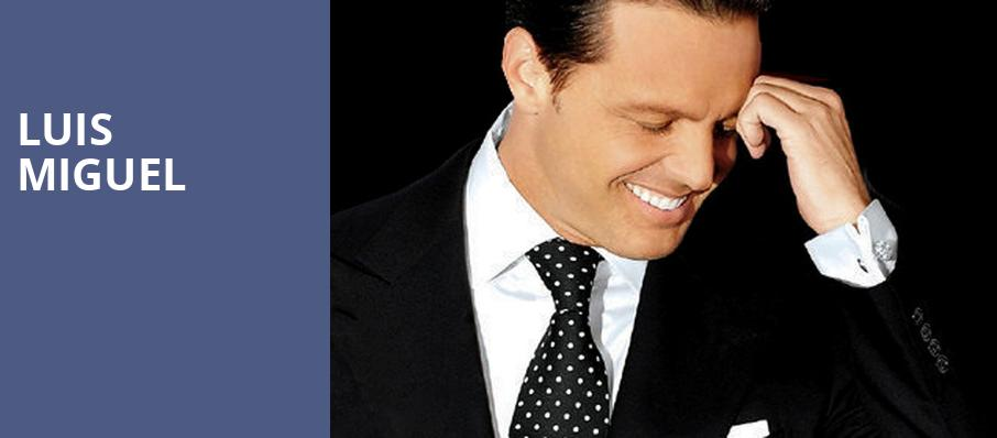 Luis Miguel, American Airlines Center, Dallas