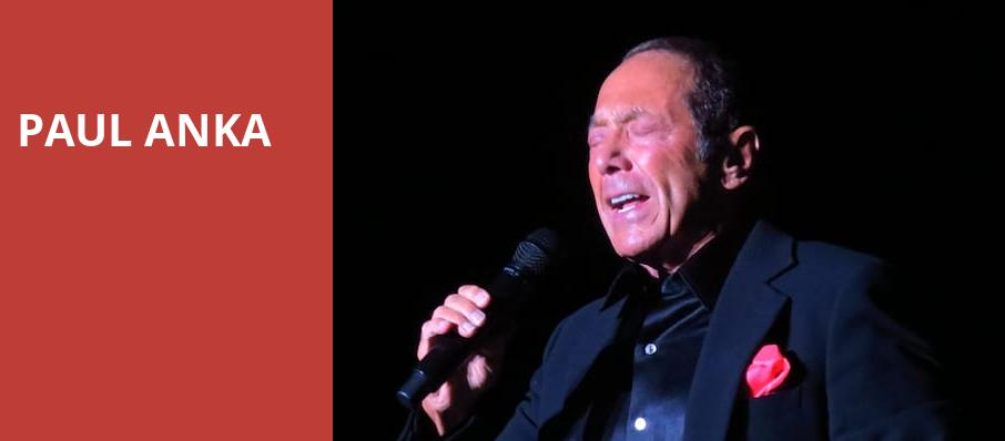 Paul Anka, Winspear Opera House, Dallas