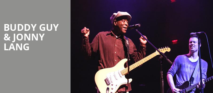 Buddy Guy Jonny Lang, Verizon Theatre, Dallas