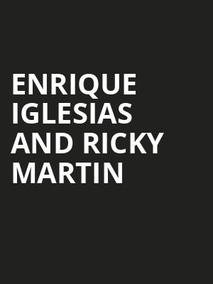 Enrique Iglesias and Ricky Martin Poster